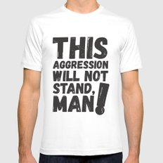 This Aggression Will Not Stand Man Political Art White Mens Fitted Tee LARGE