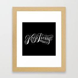 Keep Living Script logo Framed Art Print