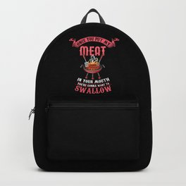You're Gonna Want to Swallow | BBQ Barbecue Backpack