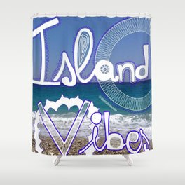 Island Vibes  Shower Curtain