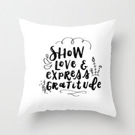 Show Love and Express Gratitude Throw Pillow