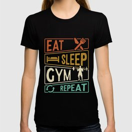 Eat Sleep Gym Repeat Gym T-shirt