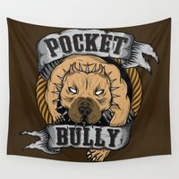 pocket Wall Tapestries featuring Pocket Bully by Pancho the Macho