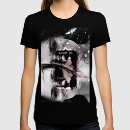 Lost in you T-shirt