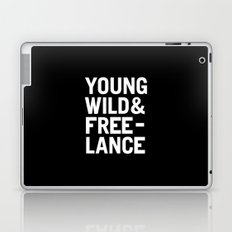 YOUNG WILD & FREELANCE Laptop & iPad Skin