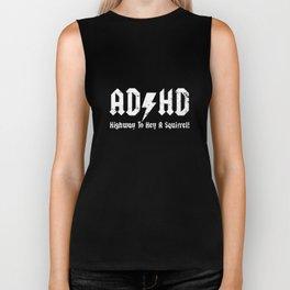 ADHD Highway To Hell A Squirrel  funny joke fidget spinner birthday tee birthday viking Biker Tank