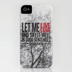 let me live. iPhone (4, 4s) Slim Case