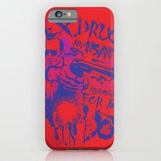 Sex,Drugs and Insanity iPhone 6s Slim Case