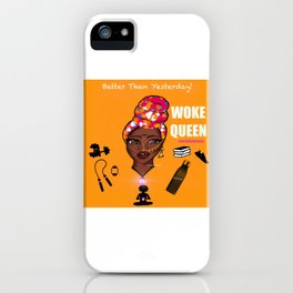 Better Than Yesterday iPhone Case