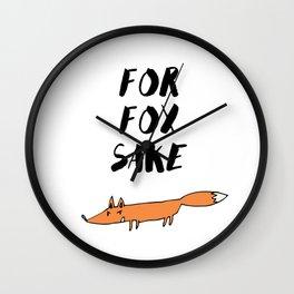 For Fox Sake Wall Clock