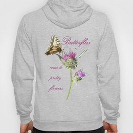 Butterflies Come To Pretty Flowers Korean Proverb Hoody
