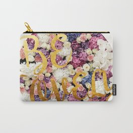 Be Lovely Carry-All Pouch