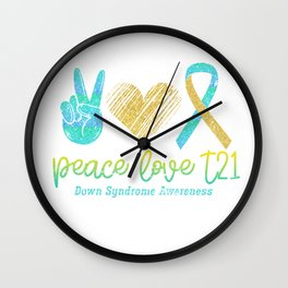 Peace Love Down Syndrome Wall Clock