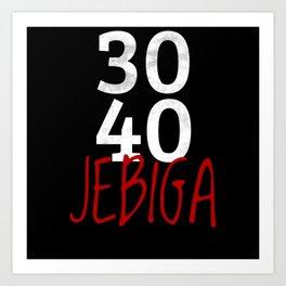 Jebiga Funny Balkan 50 Birthday Gift Art Print