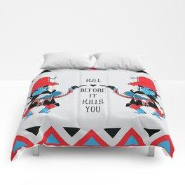 Bad Guys have afraid of Love Comforters