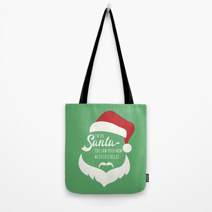 I saw mommy kissing Santa Clause Tote Bag