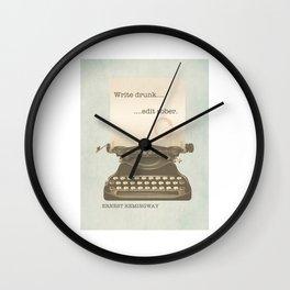 Write Drunk Edit Sober Wall Clock
