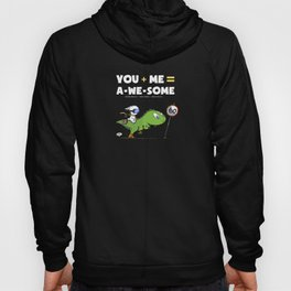 You+Me=A-We-Some Hoody