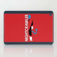 nightcrawler iPad Cases featuring Alan Cumming or Jake Gyllenhaal? by Remix Comix