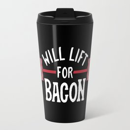 Will Lift For Bacon Travel Mug