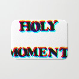 HOLY MOMENT Bath Mat