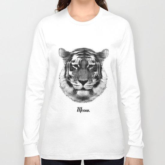 TIGER SAYS MEOW Long Sleeve T-shirt