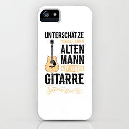 Unterschätze Niemals Einen Alten Mann Mit Einer Gitarre iPhone Case