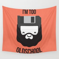 old school Wall Tapestries featuring I'm too old school by Dmitriylo