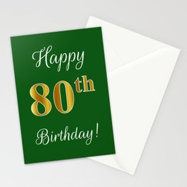 """Elegant """"Happy 80th Birthday!"""" With Faux/Imitation Gold-Inspired Color Pattern Number (on Green) Stationery Cards"""