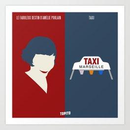 Amélie Poulain VS Taxi (Paris VS Marseille) Art Print