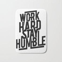 Work Hard Stay Humble Bath Mat