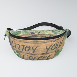 Enjoy Your Coffee Fanny Pack