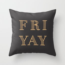 Fri Yay Modern Minimalist Lettering Typography Quote Throw Pillow