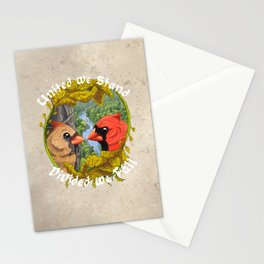 United We Stand Divided We Fall Stationery Cards