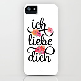German I Love You Floral iPhone Case