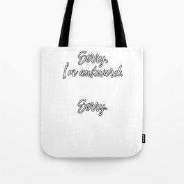 Sorry I'm Awkward Tote Bag