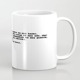 You're the Pumpkin Spice to My Latte . . . Coffee Mug