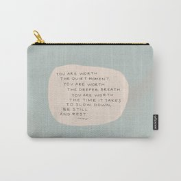 Be Still And Rest. Carry-All Pouch