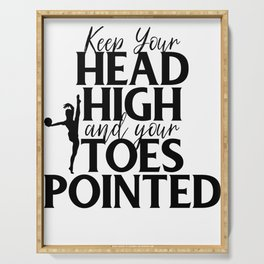 Gymnast Keep Head High and Toes Pointed Gymnastics Serving Tray