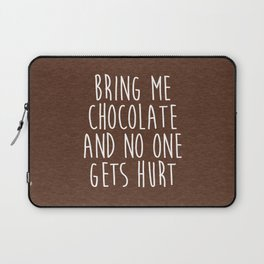 Bring Me Chocolate Funny Quote Laptop Sleeve