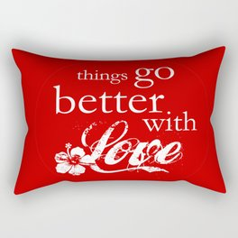 things go better with Love Rectangular Pillow