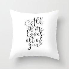 All of Me Loves All of You, Wedding gift, Anniversary Gift Wedding Printables Marriage Art Love Throw Pillow