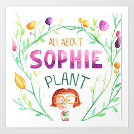 All about sophie Art Print