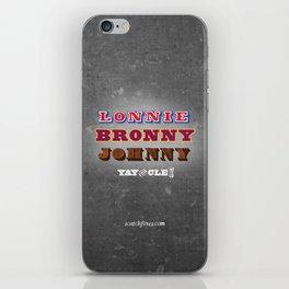 Lonnie, Bronny, Johnny iPhone Skin