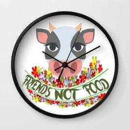 COW, FRIENDS NOT FOOD Wall Clock