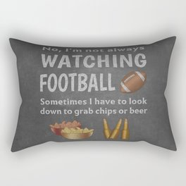 Funny Not Always Watching Football Eat Chips Drink Beer Rectangular Pillow