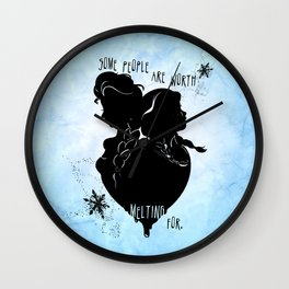 Some People Are Worth Melting For Wall Clock