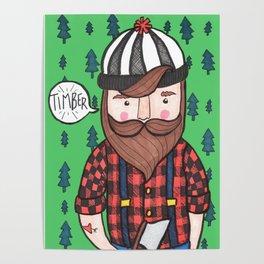Timber Lumberjack Poster