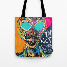 I'm not scared street art graffiti portrait Tote Bag