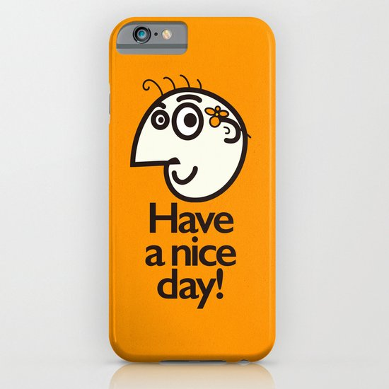 Have A Nice Day Happy Character iPhone & iPod Case